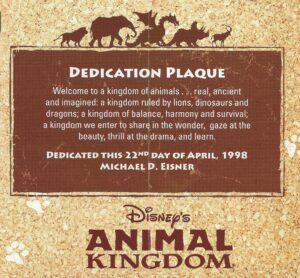 Disney's Animal Kingdom Dedication Plaque 1998